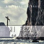 mi-roca-es-cristo